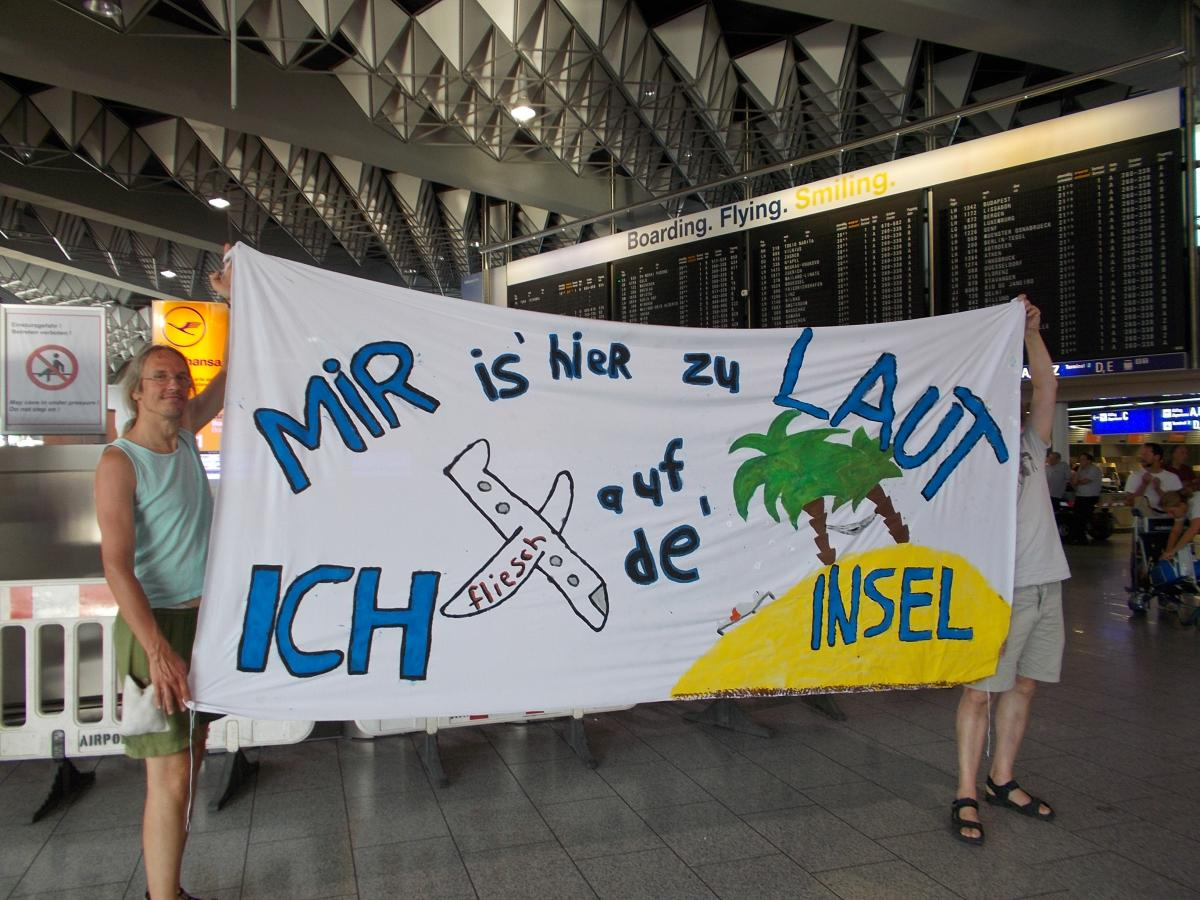 "Banner ""Mir is hier zu laut, ich fliesch auf de Insel"""